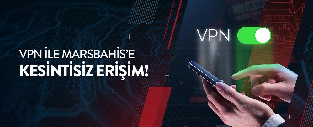 VPN ile Marsbahis'e Kesintisiz Giriş